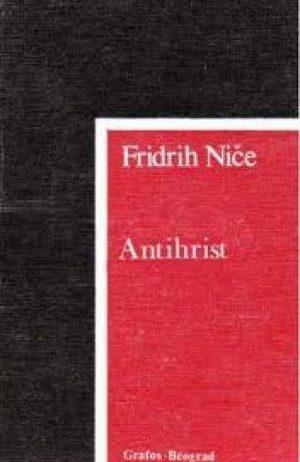 Friedrich Nietzsche / Fridrih Niče - Antihrist