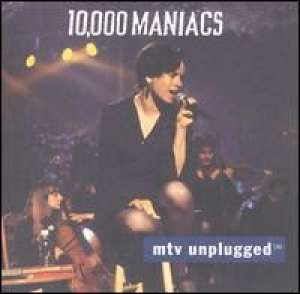 MTV Unplugged 10000 Maniacs