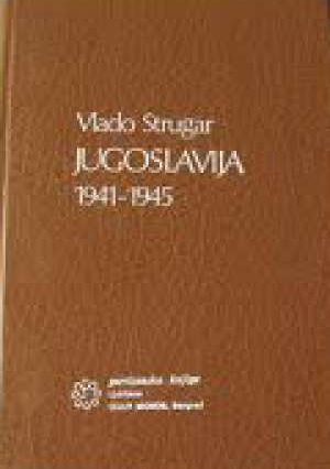 Vlado Strugar - Jugoslavija 1941-1945