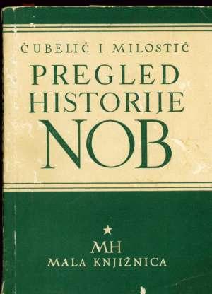 Pregled historije NOB čubelić Tomo I Milovan Milostić meki uvez