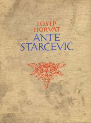 Ante Starčević Josip Horvat tvrdi uvez