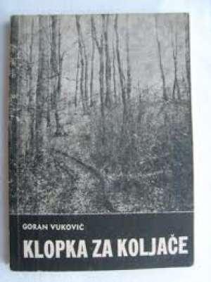 Goran vuković Klopka Za Koljače meki uvez