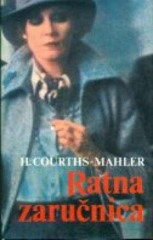 Mahler Courths Hedwig - Ratna zaručnica