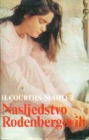 Nasljedstvo rodenbergovih* Mahler Courths Hedwig tvrdi uvez