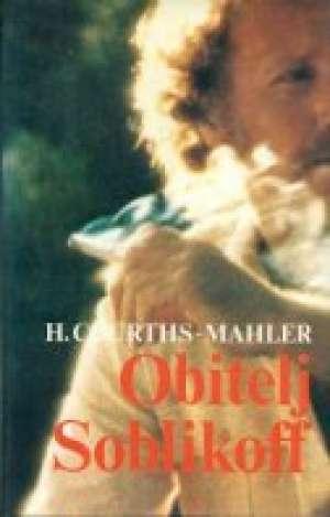 Obitelj Soblikoff Mahler Hedwig Courths tvrdi uvez