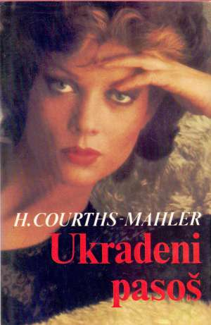 Ukradeni pasoš Mahler Hedwig Courths tvrdi uvez