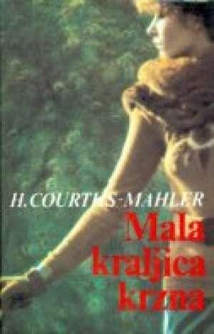 Mala kraljica krzna Mahler Courths Hedwig tvrdi uvez
