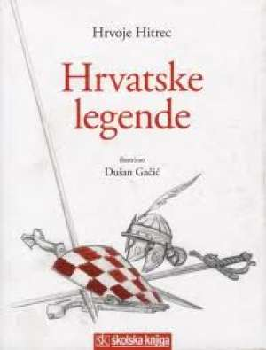 Hrvoje hitrec Hrvatske Legende tvrdi uvez