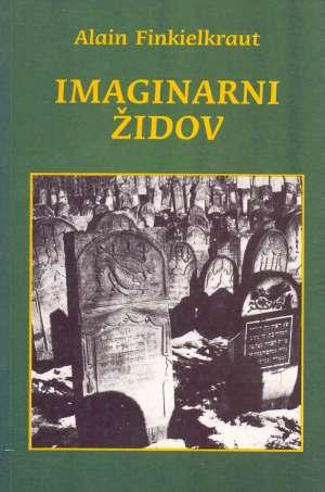 Imaginarni Židov Alain Finkielkraut meki uvez