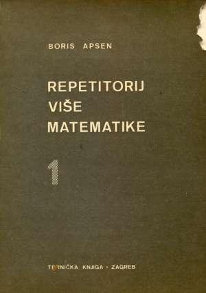 Boris Apsen - Repetitorij više matematike 1