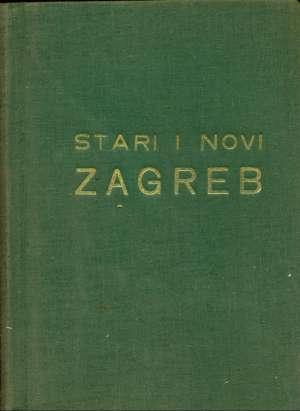 E. Laszowski - Stari i novi zagreb