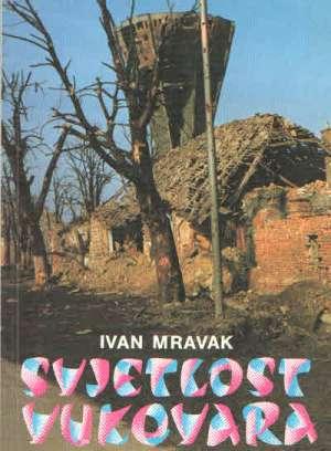 Svjetlost Vukovara Ivan Mravak meki uvez