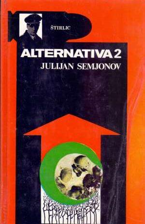 Julijan Semjonov - Alternativa 1-2