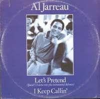 Gramofonska ploča Al Jarreau Let's Pretend / I Keep Callin' 25 9 233-0, stanje ploče je 10/10