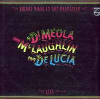 Gramofonska ploča Al Di Meola / John McLaughlin / Paco De Lucía Friday Night In San Francisco 2220776, stanje ploče je 9/10