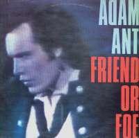 Gramofonska ploča Adam Ant Friend Or Foe CBS 25040, stanje ploče je 9/10