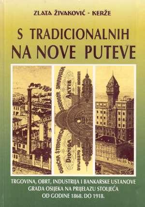 S tradicionalnih na nove putove Zlata Živaković Kerže tvrdi uvez