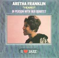 Gramofonska ploča Aretha Franklin Yeah!!! In Person With Her Quartet CBS 21066, stanje ploče je 10/10