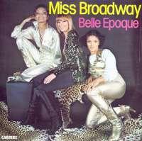 Gramofonska ploča Belle Epoque Miss Broadway 67.169, stanje ploče je 10/10
