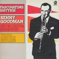 Gramofonska ploča Benny Goodman & His Orchestra / Benny Goodman Quintet Fascinating Rhythm 2220202, stanje ploče je 9/10