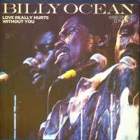 Gramofonska ploča Billy Ocean Love Really Hurts Without You 608 739, stanje ploče je 10/10