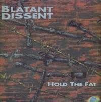 Gramofonska ploča Blatant Dissent Hold The Fat GR 0156, stanje ploče je 10/10