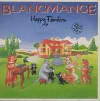Gramofonska ploča Blancmange Happy Families 6.25 418, stanje ploče je 9/10