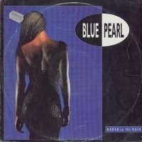 Gramofonska ploča Blue Pearl Naked In The Rain 877 497-1, stanje ploče je 8/10