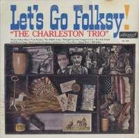 Gramofonska ploča Charleston Trio Let's Go Folksy! ALL 766, stanje ploče je 9/10
