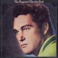 Gramofonska ploča Charlie Rich The Original Charlie Rich LSCHAR 70936, stanje ploče je 9/10