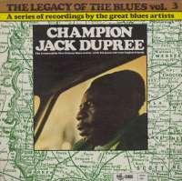 Gramofonska ploča Champion Jack Dupree The Legacy Of The Blues Vol. 3 2222523, stanje ploče je 10/10