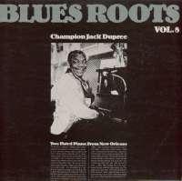 Gramofonska ploča Champion Jack Dupree Blues Roots Vol. 8 - Two Fisted Piano From New Orleans 2220687, stanje ploče je 10/10