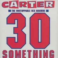 Gramofonska ploča Carter USM 30 Something R 20112701, stanje ploče je 10/10