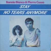 Gramofonska ploča Bonnie Bianco & Pierre Cosso Stay / No Tears Anymore 6.20714 AE, stanje ploče je 9/10