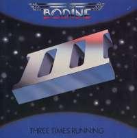 Gramofonska ploča Bodine Three Times Running 25-0256-1, stanje ploče je 10/10