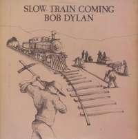Gramofonska ploča Bob Dylan Slow Train Coming CBS 86095, stanje ploče je 9/10