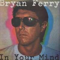 Gramofonska ploča Bryan Ferry In Your Mind LP 5674, stanje ploče je 10/10