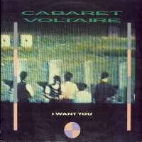 Gramofonska ploča Cabaret Voltaire I Want You CVS 5-12, stanje ploče je 10/10