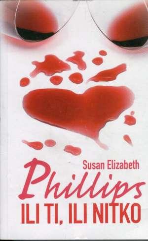 Ili ti, ili nitko Phillips Susan Elizabeth meki uvez