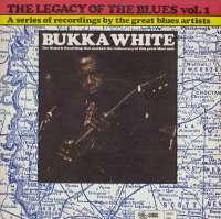 Gramofonska ploča Bukka White The Legacy Of The Blues Vol. 1 2222507, stanje ploče je 10/10
