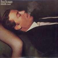 Gramofonska ploča Boz Scaggs Middle Man CBS 86094, stanje ploče je 10/10