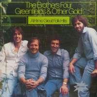 Gramofonska ploča Brothers Four Greenfields & Other Gold - All-Time Great Folk Hits 2220474, stanje ploče je 10/10