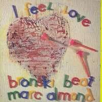 Gramofonska ploča Bronski Beat & Marc Almond I Feel Love MXSLON 18006, stanje ploče je 9/10