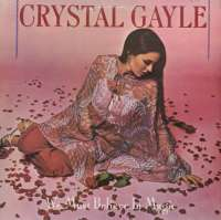 Gramofonska ploča Crystal Gayle We Must Believe In Magic LL0441, stanje ploče je 10/10