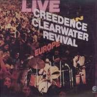 Gramofonska ploča Creedence Clearwater Revival Live In Europe LSF 70603, stanje ploče je 10/10