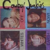 Gramofonska ploča Cowboy Junkies Whites Off Earth Now LATEX 4, stanje ploče je 10/10