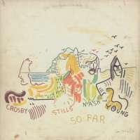Gramofonska ploča Crosby, Stills, Nash & Young So Far K 50023, stanje ploče je 6/10