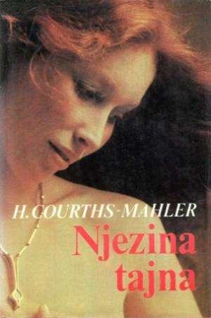 Njezina tajna Mahler Hedwig Courths tvrdi uvez