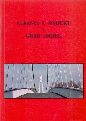 Basri Haliti / Izdao - Albanci u Osijeku i grad Osijek