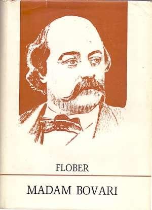 Madam bovari Flober Gistav / Flaubert tvrdi uvez